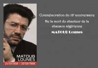commémoration du 18e anniversaire de la mort du chanteur de la chanson algérienne MATOUB Lounes