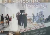3ème Rencontre littéraire avec l'écrivain et l'artiste peintre Hocine HAROUN, jeudi 25 mai 2017