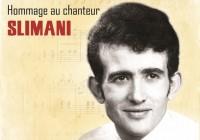 Hommage chanteur SLIMANI